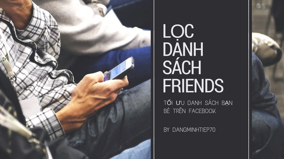 loc-danh-sach-friends